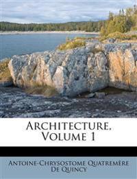 Architecture, Volume 1