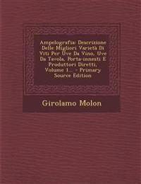 ampelografia-descrizione-delle-migliori-varieta-di-viti-per-uve-da-vino-uve-da-tavola-porta-innesti-e-produttori-diretti-volume-1.jpg 18bc98f1c661