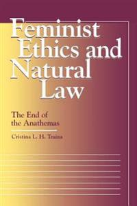 Feminist Ethics and Natural Law