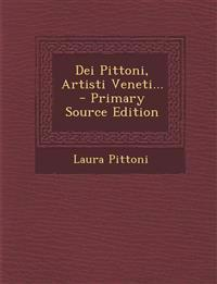 Dei Pittoni, Artisti Veneti...