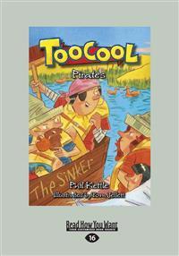 Toocool: Pirates (Large Print 16pt)
