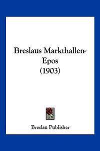 Breslaus Markthallen-epos