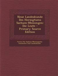 Neue Landeskunde Des Herzogtums Sachsen-Meiningen: Die Leute
