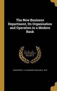 NEW BUSINESS DEPT ITS ORGANISA