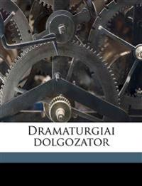 Dramaturgiai dolgozator Volume 2