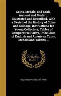 COINS MEDALS & SEALS ANCIENT &