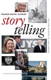 Storytelling: Fra Don Quixote Til Lars Larsen