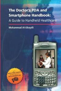 The Doctor's PDA And Smartphone Handbook