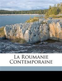 La Roumanie contemporaine