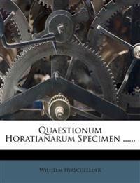 Quaestionum Horatianarum Specimen ......
