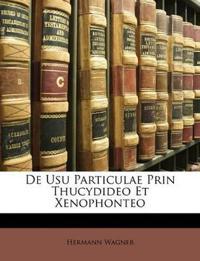 De Usu Particulae Prin Thucydideo Et Xenophonteo