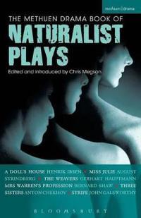 The Methuen Drama Book of Naturalist Plays