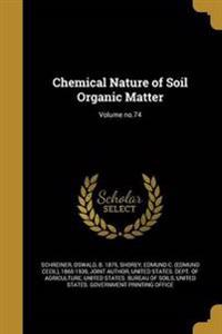 CHEMICAL NATURE OF SOIL ORGANI