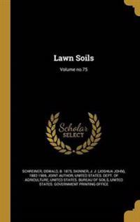 LAWN SOILS VOLUME NO75