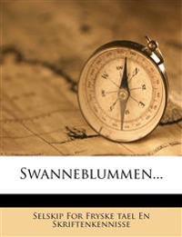 Swanneblummen...