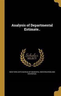 ANALYSIS OF DEPARTMENTAL ESTIM