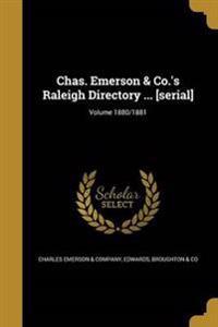 CHAS EMERSON & COS RALEIGH DIR