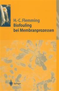 Biofouling bei Membranprozessen