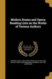 MODERN DRAMA & OPERA READING L