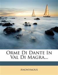 Orme Di Dante In Val Di Magra...