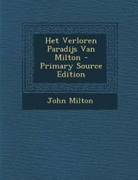Het Verloren Paradijs Van Milton - Primary Source Edition