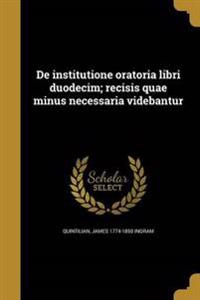 LAT-DE INSTITUTIONE ORATORIA L