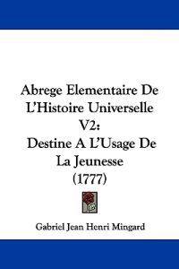 Abrege Elementaire De L'histoire Universelle