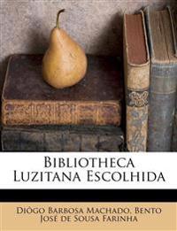 Bibliotheca Luzitana Escolhida
