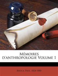 Mémoires d'anthropologie Volume 1