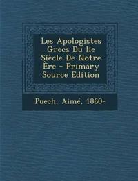 Les Apologistes Grecs Du Iie Siècle De Notre Ère