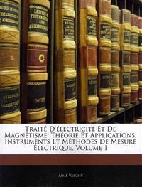 Trait D'lectricite et de Magnetisme