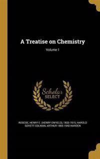 TREATISE ON CHEMISTRY V01