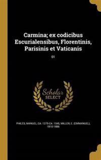 GRC-CARMINA EX CODICIBUS ESCUR