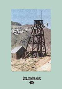Bitter Recoil (Large Print 16pt)