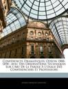 Conférences Dramatiques: Odéon 1888-1898 : Avec Des Observations Techniques Sur L'art De La Parole À L'usage Des Conférenciers Et Professeurs