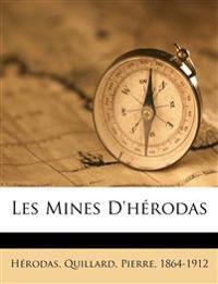 Les Mines D'hérodas