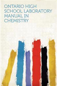 Ontario High School Laboratory Manual in Chemistry