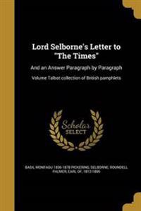 LORD SELBORNES LETTER TO THE T
