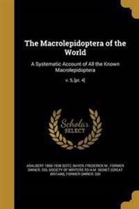 MACROLEPIDOPTERA OF THE WORLD