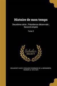 FRE-HISTOIRE DE MON TEMPS