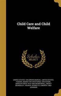 CHILD CARE & CHILD WELFARE