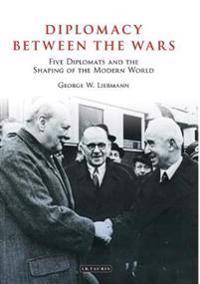 Diplomacy Between the Wars
