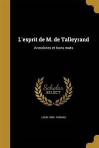 FRE-LESPRIT DE M DE TALLEYRAND