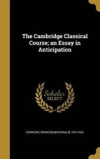 CAMBRIDGE CLASSICAL COURSE AN