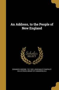 ADDRESS TO THE PEOPLE OF NEW E