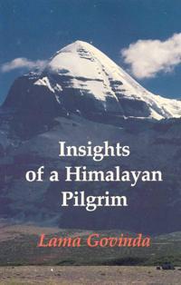 Insights of a Himalayan Pilgrim