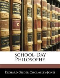 School-Day Philosophy