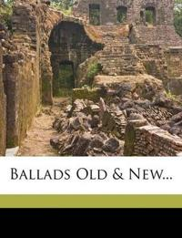 Ballads Old & New...
