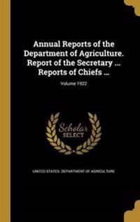 ANNUAL REPORTS OF THE DEPT OF