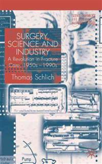 Surgery, Science and Industry